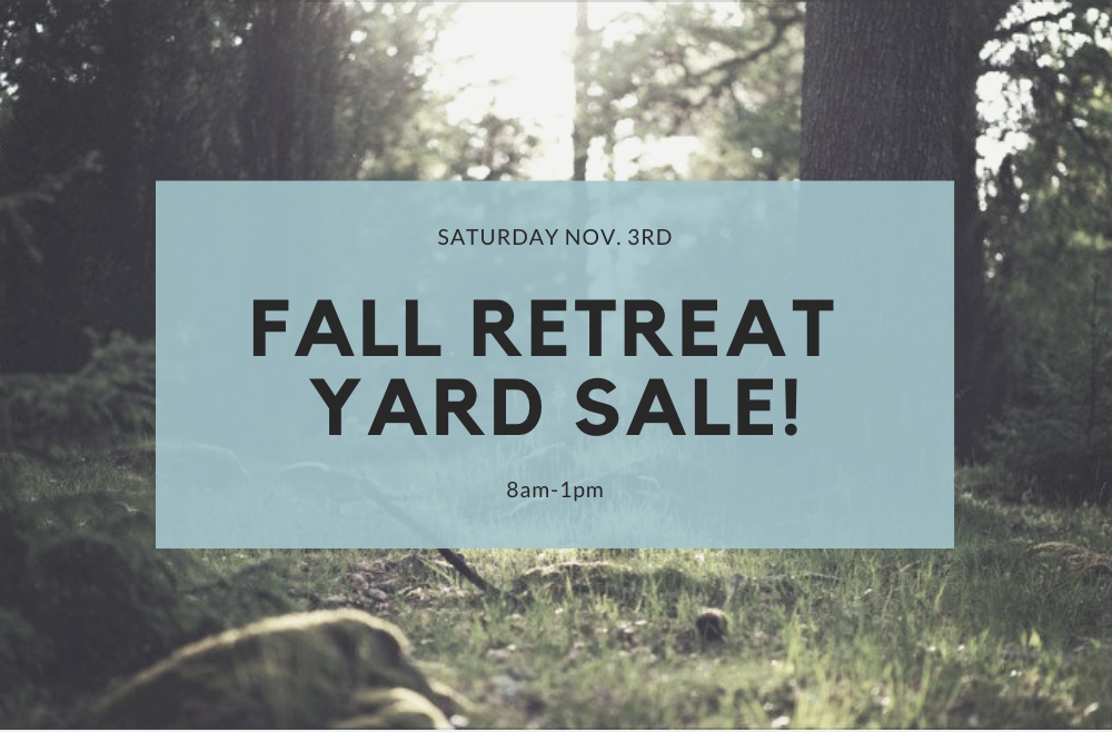 Fall Retreat Yard Sale!